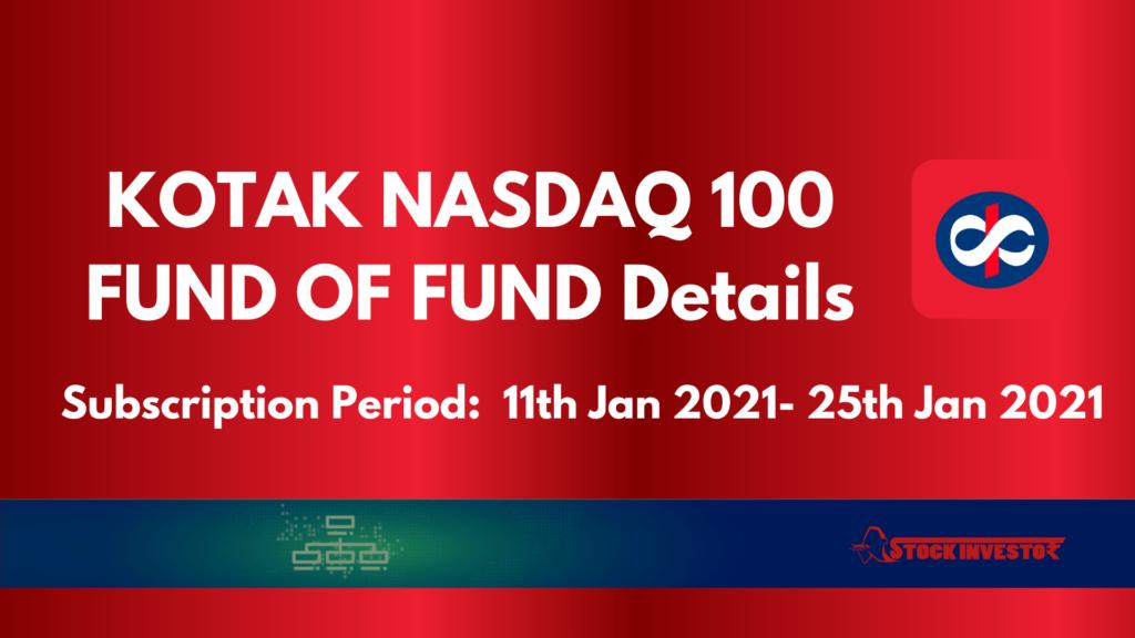 KOTAK NASDAQ 100 FUND OF FUND Details