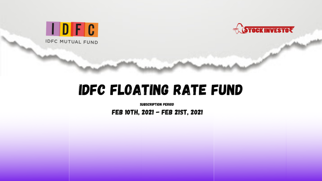 IDFC Floating Rate Fund Details