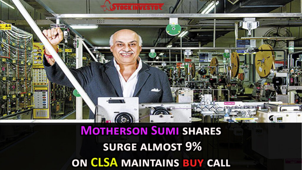 Motherson Sumi shares surge almost 9% on CLSA maintains buy call