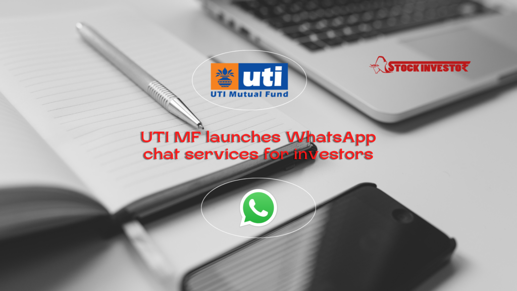 UTI MF launches WhatsApp chat services for investors